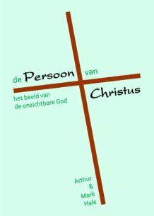 De Persoon van Christus.